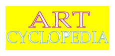 Art Cyclopedia provides access to 9,000 artists, 2,900 art sites, and 160,000 links about art.