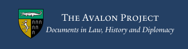 The Avalon Project provides documents from ancient time to the present.