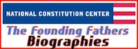 founding fathers,united states constitution,biography,biographies