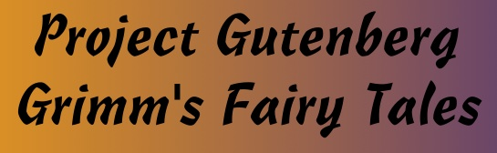 From Project Gutenberg, read the complete set of Grimm's Fairy Tales for free.