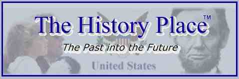 History Place provides information related to all sorts of history topics.