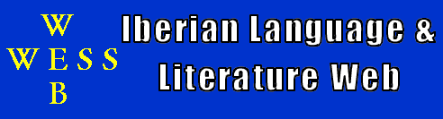 The Iberian Language and Literature Web provides information related to Spanish and Portuguese Literature.