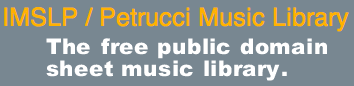 Petrucci Music Library provides public domain sheet music for the world.