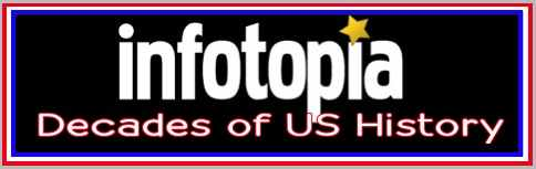 Infotopia offers links to some of the best US history decades sites on the Internet.