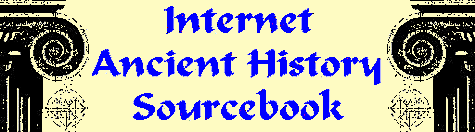 Internet Ancient History Sourcebook provides information related to ancient history.  Use the menu at the left for your selection.