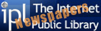 Internet Public Library-Newspapers  provides links to national and international newspapers.