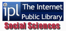 The Internet Public Library social sciences pages provide information related to Social Sciences