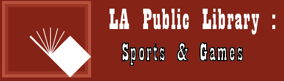 The Los Angeles Public Library provides information related to sports.