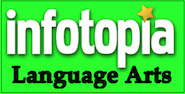 Infotopia English Language Arts links