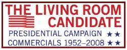300 commercials from every presidential election since 1952.