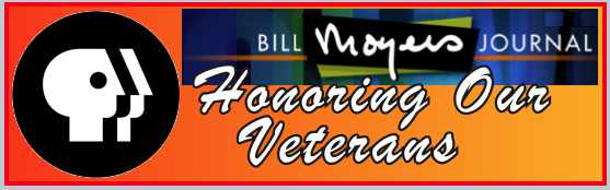 Bill Moyers JournalL, veterans day, videos