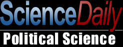 Science Daily Political Science provides information related to Social Sciences