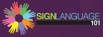 Learn to sign using SignLanguage 101's online videos.