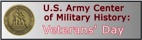 U.S. Army, history of Veterans Day, past perspectives on Veterans Day, General Pershing, American Expeditionary Forces