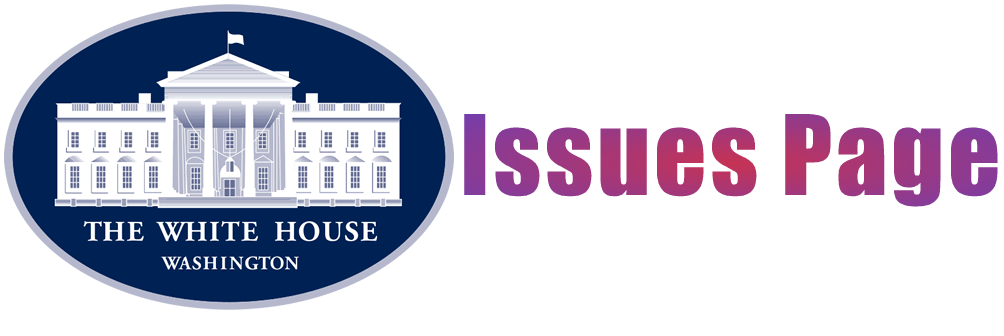 The White House Issues Page provides information related to national issues.